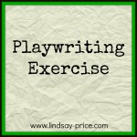 New Playwriting Exercise