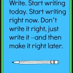 Start writing now…..